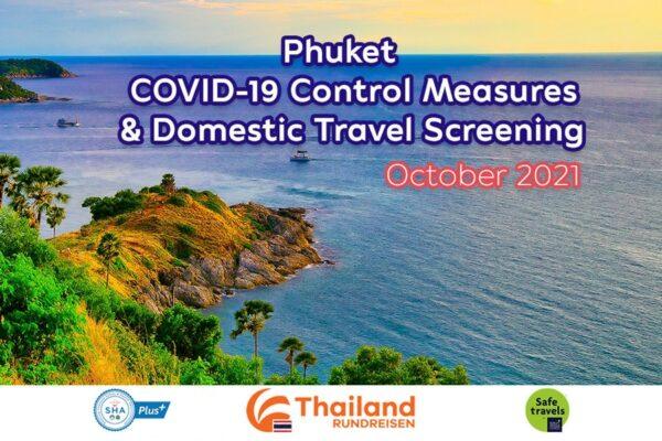 Phuket lockert COVID-19 Kontrollen und Einreisekontrollen ab 1. Oktober 2021