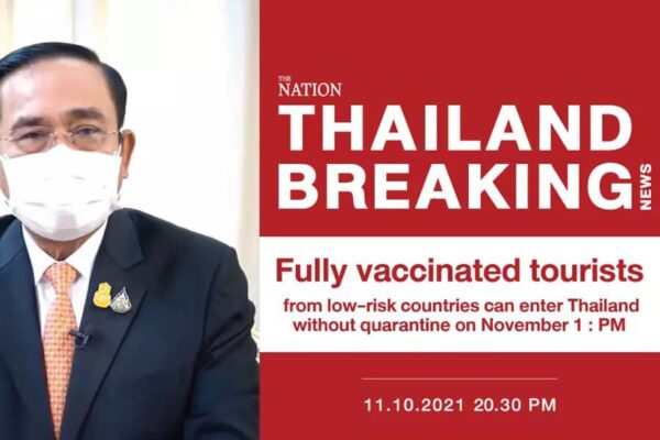 Premierminister von Thailand verkündet die Wiedereröffnung für den 01. November